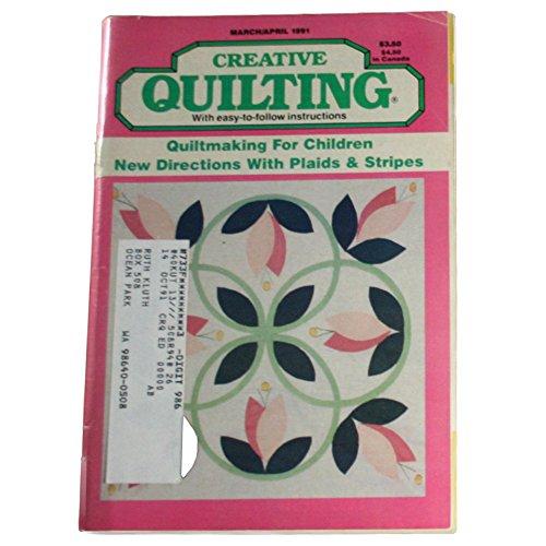 Creative Quilting Magazine March/April 1991 ()