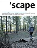 Scape : The International Magazine for Landscape Architecture and Urbanism, Stichting Lijn in Landschap, 3764376511