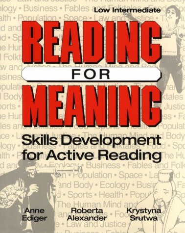 Reading for Meaning: Skills Development for Active Reading