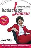 Bodacious Woman, Mary Foley, 1600372759