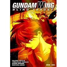 GUNDAM WING BLIND TARGET T.1