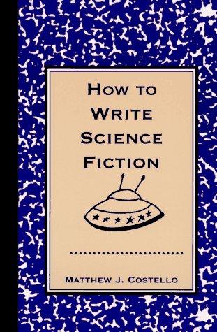 How to Write Science Fiction by Da Capo Press
