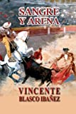 Sangre y Arena, Vicente Blasco Ibáñez, 149477481X