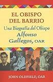 El Obispo del Barrio, John Oldfield, 080914431X