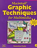 img - for Macintosh Graphic Techniques for Multimedia book / textbook / text book