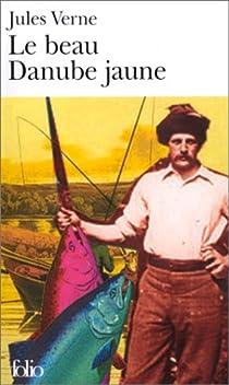 Le Beau Danube jaune par Verne