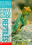 img - for Reptiles (National Audubon Society First Field Guide) book / textbook / text book
