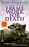 Framework for death by Aileen Schumacher front cover
