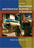 Mechanical and Electrical Systems in Buildings (3rd Edition)