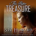 This Bitter Treasure: Palmyrton Estate Sale Mysteries, Book 3 Audiobook by S. W. Hubbard Narrated by Janelle Tedesco