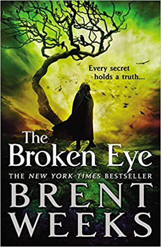 Image result for The Broken Eye by Brent Weeks""