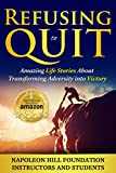 img - for Refusing To Quit: Amazing Life Stories About Transforming Adversity into Victory book / textbook / text book