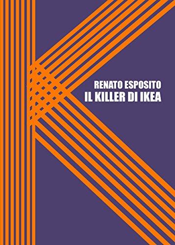 Il Killer di Ikea: Nuova edizione (Italian Edition) - Kindle ...
