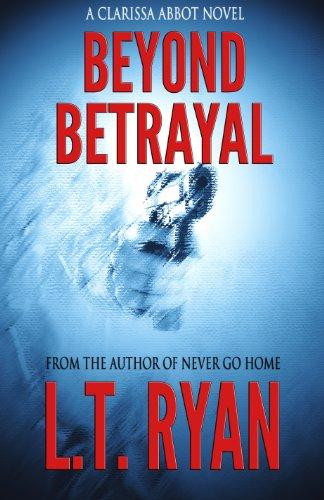 Beyond Betrayal Clarissa Abbot Thriller ebook