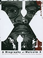 X: A Biography Of Malcolm X (Graphic Library: