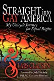 Straight into Gay America, Lars Clausen, 0971941513