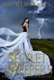 The Secret of the Keepers (Kailmeyra Book 2)