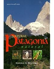 Natural Patagonia: Natural Argentina & Chile