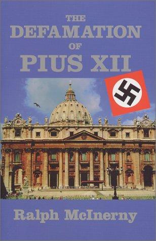 Defamation Of Pius XII (Key Texts)