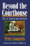 Beyond the Courthouse, Peter F. Langrock, 0839710348