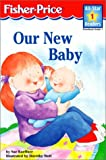 img - for Our New Baby (Fisher-Price Beginning Readers) book / textbook / text book