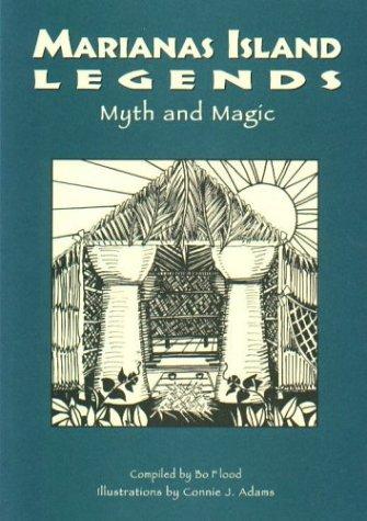 Marianas Island Legends Myth and Magic -