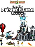 Review: Lego City Prison Island Review