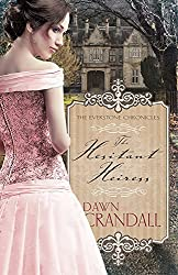 Hesitant Heiress (The Everstone Chronicles V1) by Dawn Crandall (2015-09-08)
