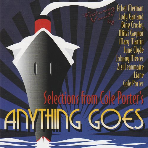 Anything Goes (Selections from the Cole Porter Musical) Anything Goes Cole Porter