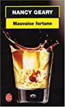 Mauvaise fortune par Geary