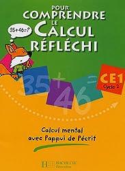 Pour comprendre le calcul réfléchi CE1 : Calcul mental avec l'appui de l'écrit