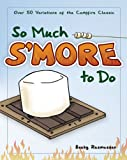 So Much S'more to Do, Becky Rasmussen, 159193267X