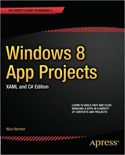 Windows 8 App Projects - XAML and C# Edition (Expert's Voice