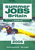 img - for Summer Jobs in Britain 2006 (Summer Jobs Britain) book / textbook / text book