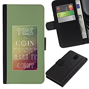 All Phone Most Case / Oferta Especial Cáscara Funda de cuero Monedero Cubierta de proteccion Caso / Wallet Case for Samsung Galaxy Note 3 III // Time Coin Make Count Inspiring Poster