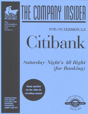 Citibank  The Wetfeet Com Insider Guide  Wetfoot Com Insider Guide