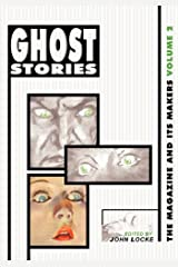 Ghost Stories: The Magazine and Its Makers: Vol 2 the Magazine and Its Makers: Vol 2 Paperback