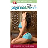 20 Minute Yoga Makeover: Sculpted Buns & Thighs