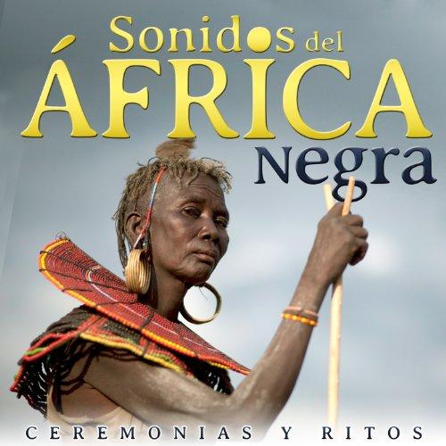 African Bands: Ceremonias Y Ritos. Sonidos Del África Negra By Djembe And