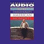 More Charles Kuralt's American Moments | Charles Kuralt