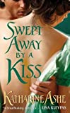 Swept Away By a Kiss (Rogues of the Sea Book 1)