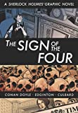 Eye Classics: The Sign of the Four - A Sherlock Holmes Graphic Novel