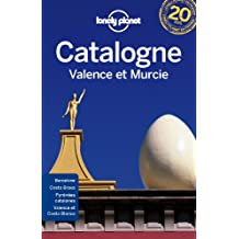 Catalogne valence et murcie -1e ed.
