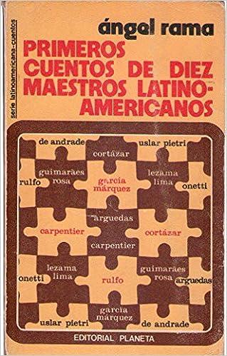 PRIMEROS CUENTOS DE DIEZ MAESTROS LATINOAMERICANOS: Amazon ...