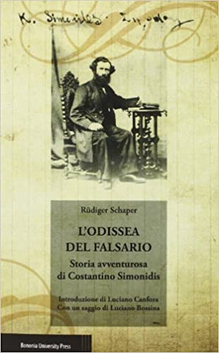 Lodissea del falsario. Storia avventurosa di Costantino Simonidis ...