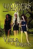 The Warders, Viola Grace, 1554870232