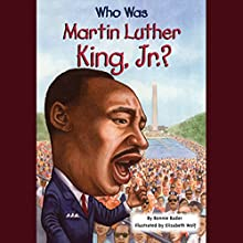 Who was Martin Luther King, Jr.?  Audiobook by Bonnie Bader Narrated by Peter Jay Fernandez