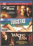 Joy Ride/Turistas/Wrong Turn