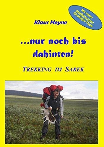 ...nur noch bis dahinten!: Trekking im Sarek
