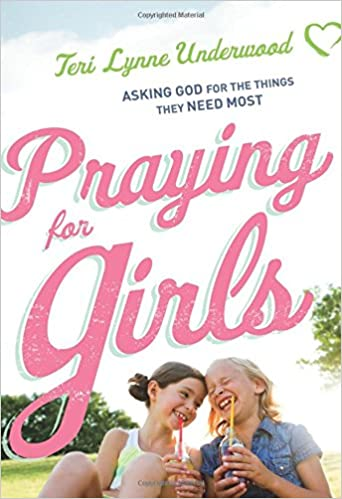 ??UPDATED?? Praying For Girls: Asking God For The Things They Need Most. shady mucho informed carteles Corpas
